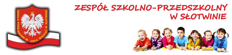 Zespół Szkolno - Przedszkolny w Słotwinie